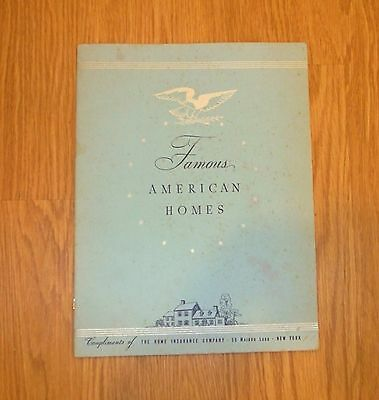 Vtg. Famous American Homes Booklet - 1939 Promotional Item - The Home Ins. Co.