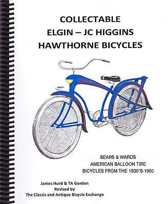 BOOK Collectable Elgin JC Higgins Hawthorne Bicycles Reference NEWLY REVISED!!!!