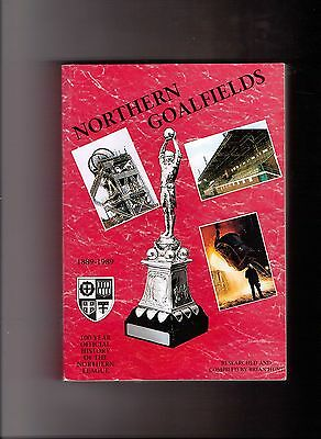 Northern Goalfields. 100 Year Official History Of The Northern League. Vgc.