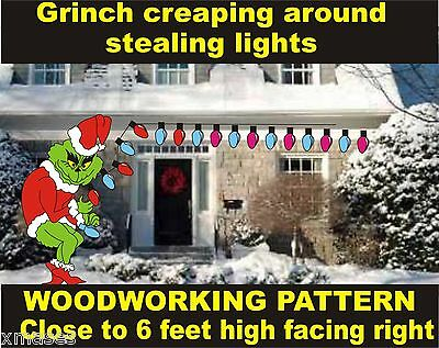 GRINCH CREEPING AROUND STEALING LIGHTS WOODWORKING PATTERN craft  about 6ft.hIgh