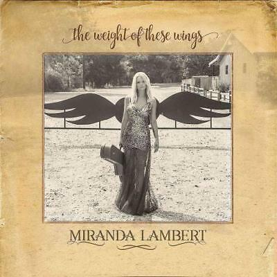 Miranda Lambert - The Weight Of These Wings * New Cd