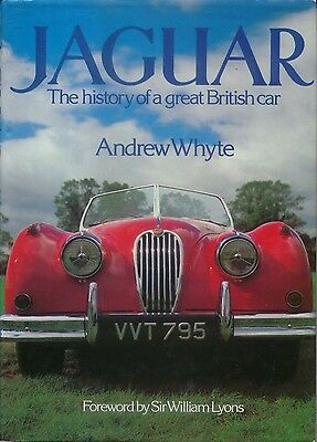 Jaguar History by Whyte (Signed) First edition  History of a Great British Car
