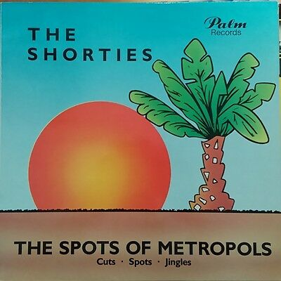 The Shorties - The Spots of Metropols (Cuts Jingles Samples) Vinyl LP Palm Rec