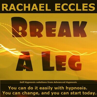 Break A Leg: Overcome Stage Fright Self Hypnosis, Hypnotherapy CD