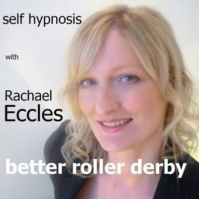 Better Roller Derby, Jammers & Blockers 2 Track Hypnotherapy CD, Rachael Eccles