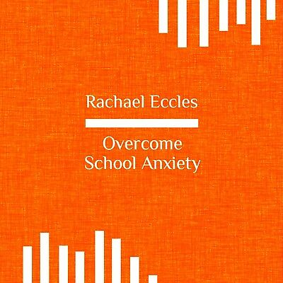 Overcome Fear of School, School Anxiety, Self Hypnosis Hypnotherapy CD, 3 tracks