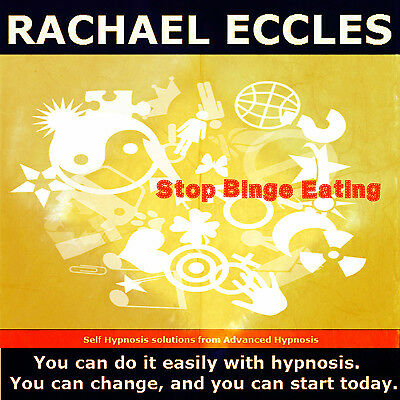 Self Hypnosis: Stop Binge Eating Hypnotherapy CD, Rachael Eccles