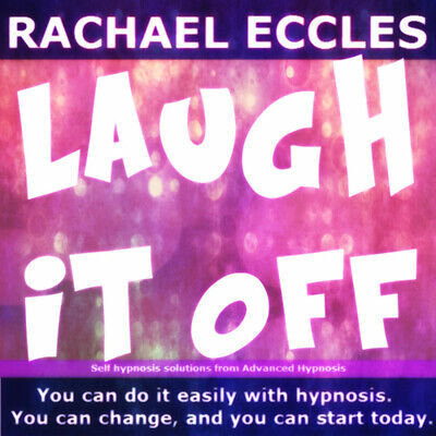 Self Hypnosis: Laugh it Off, (Don't Get Angry) Hypnotherapy CD, Rachael Eccles