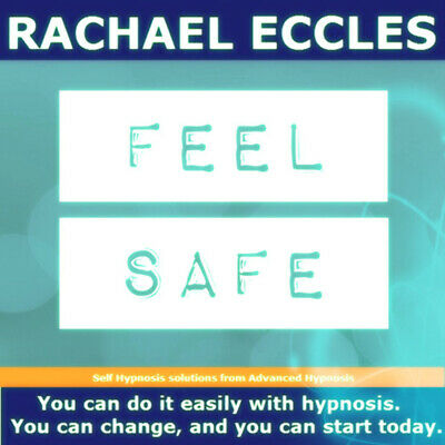Feel Safe & Secure, Hypnosis Hypnotherapy CD, Rachael Eccles