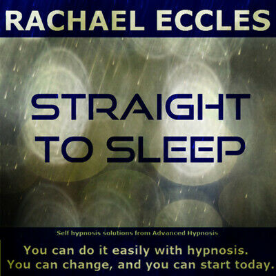 Self Hypnosis: Straight to Sleep Self Hypnosis CD, Rachael Eccles