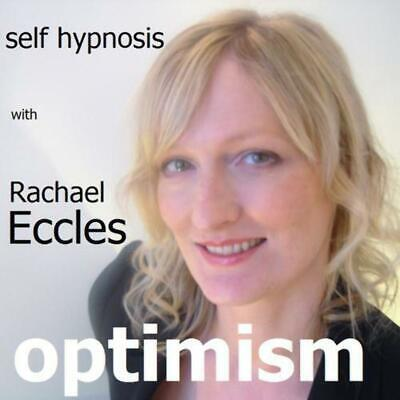 Self Hypnosis: Optimism, be more optimistic Hypnotherapy CD, Rachael Eccles