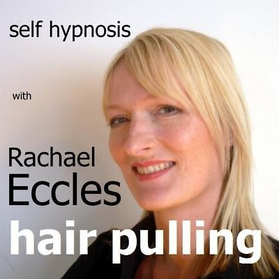 Self Hypnosis: Stop Hair Pulling/plucking (trichotillomania)  Hypnotherapy CD