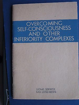 Overcoming Self Consciousness and Other Inferiority Complexes, Frederick Ayers