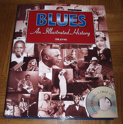 Blues An Illustrated History-2004- Early Blues-Mississippi Delta-Chicago-Memphis