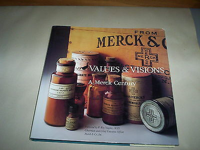 A Merck Century Values & Visions Hardcover Book 1991 : Pharmaceutical Industry