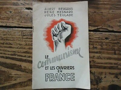 Rare Brochure Anti Communiste Ouvriers Wwii Beugras Teulade Mesnard 1940 Collabo