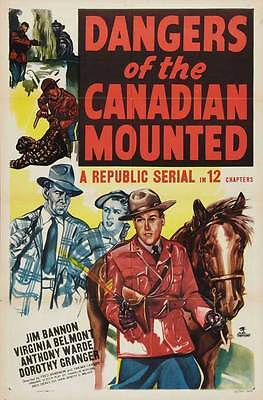 DANGERS OF THE CANADIAN MOUNTED Movie POSTER 27x40