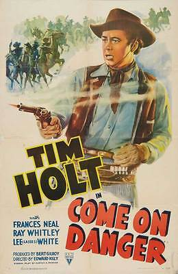 COME ON DANGER Movie POSTER 27x40 Tim Holt Frances E. Neal Ray Whitley Lee