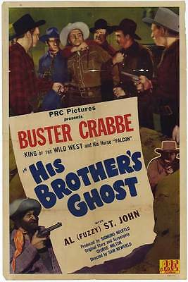 """HIS BROTHER'S GHOST Movie POSTER 27x40 Buster Crabbe Al """"Fuzzy"""" St. John Charles"""