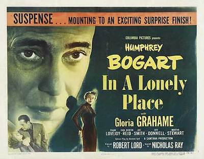 IN A LONELY PLACE Movie POSTER 22x28 Half Sheet B Humphrey Bogart Gloria Grahame