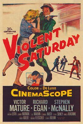 VIOLENT SATURDAY Movie POSTER 27x40 Victor Mature Richard Egan Stephen McNally