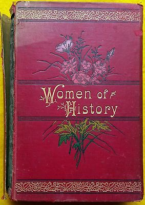ANTIQUE BOOK Women of History beautiful cover illustrated gold edge pages 1896