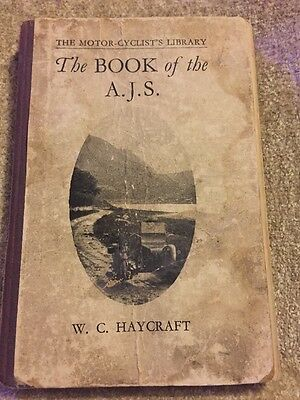 THE BOOK OF THE AJS BY W.C. HAYCRAFT - 2nd Edition 1929