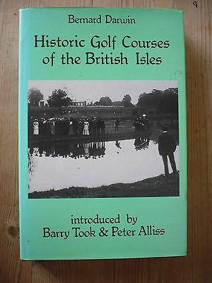 Historic Golf Courses of the British Isles by Bernard Darwin 1987 Duckworth