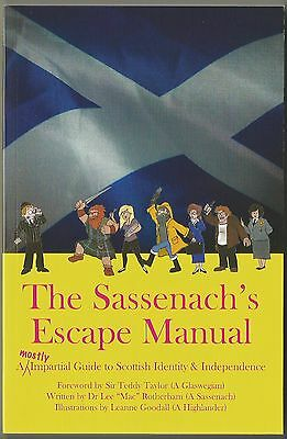 'the Sassenach's Escape Manual' By Dr Lee Rotherham
