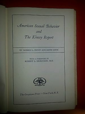 American Sexual Behavior & the Kinsey Report by Morris Ernst & David Loth1948 HC