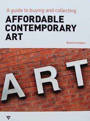 Livre : Art Contemporain Abordable / Affordable Contemporary Art