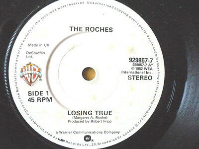 The Roches = Losing True / The Scorpion Lament -Warner Bros 1982 Excellent Vinyl