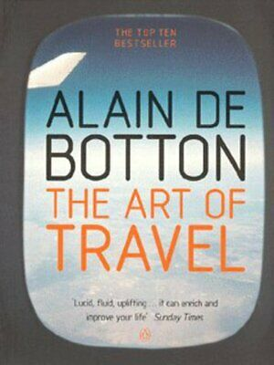 The art of travel by Botton Alain De (Paperback)