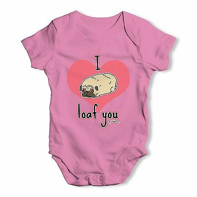 Twisted Envy I Pug Loaf You Baby Unisex Funny Baby Grow Bodysuit