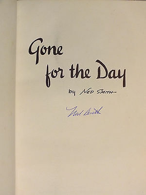 Gone for the Day by Ned Smith PB FE Signed Book