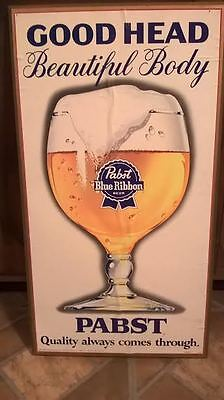 Vintage PBR Pabst Blue Ribbon Wooden Sign GOOD HEAD BEAUTIFUL BODY Bar Man Cave