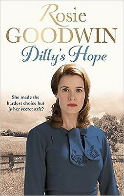 Dilly's Hope by Rosie Goodwin, Book, New (Paperback)