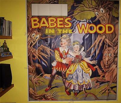"ORIGINAL 1930s PANTOMIME POSTER - BABES IN THE WOOD - SPECTACULAR - 88"" x 80"""