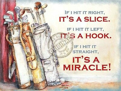 """Slice - Hook - Miracle  Golf Sign  Vintage  style repo metal wall sign 8"""" X 6"""""""