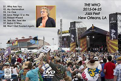The Who. 2015. New Orleans Jazzfest. Pro - Shot. Dvd.
