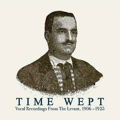 Time Wept - Vocal Recordings From The Levant 1906-1925 Vinyl 2LP NEU