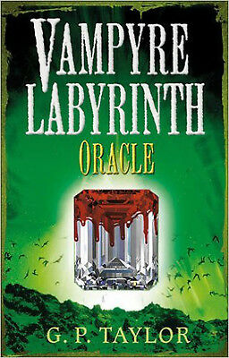 Vampyre Labyrinth: Oracle, New, G.P. Taylor Book