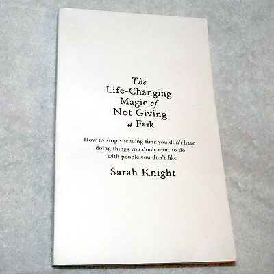 """Sarah Knight: """"The Life-Changing Magic of Not Giving a F**k"""" - Buch UK-Import"""