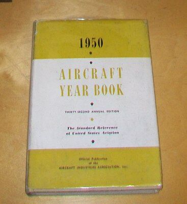 AIRCRAFT YEAR BOOK 1950. 32nd EDITION. UNITED STATES AVIATION STANDARD REFERENCE