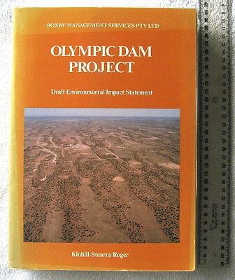 OLYMPIC DAM PROJECT Draft Environmental Impact Statement 1982 Gold+Uranium 1stEd