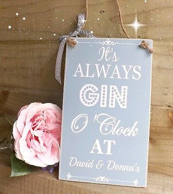 Gin O'Clock Plaque SIGN  Personalised Friend House warming Gift