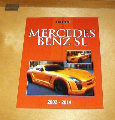 Mercedes Benz Sl 2002-2014 Book About The Cars. Colin Howard. 2014 Cp Press