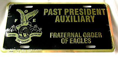 Fraternal Order Of Eagles-Past President Auxiliary-Embossed Metal License Plate