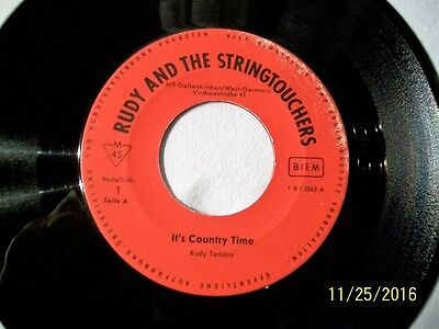 """7"""" Rudy And The Stringtouchers aus Gelsenkirchen, It`s Country Time, Privatlabel"""