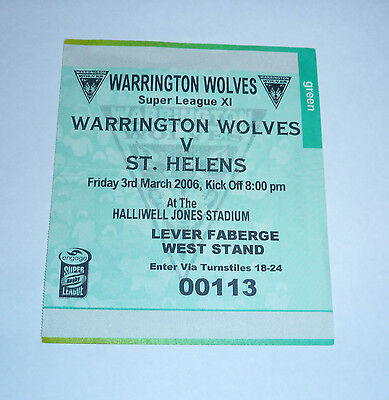 WARRINGTON WOLVES v St HELENS 3rd MARCH 2006, WEST STAND TICKET